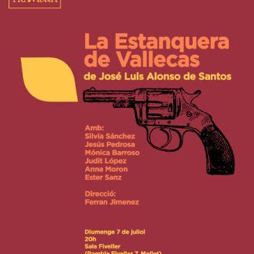 """La Tramolla estrena """"La Estanquera de Vallecas"""" aquest diumenge a la Sala Fiveller"""