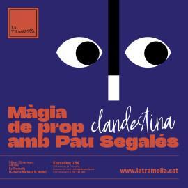 Torna l'espectacle a La Tramolla amb la màgia de prop (clandestina!) de Pau Segalés