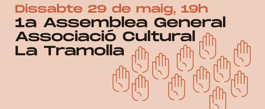 L'Associació Cultural La Tramolla convoca la seva 1a Assemblea General